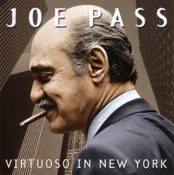 Joe Pass - Virtuoso in New York