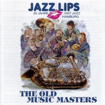 Jazz Lips - Old Music Masters