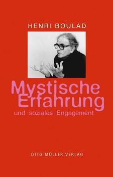 Mystische Erfahrungen und soziales Engagement - Henri Boulad