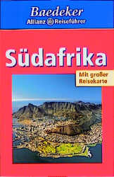 Baedeker Allianz Reiseführer: Südafrika [inkl. Reisekarte, 11. Auflage 2006]