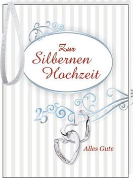 Zur Silbernen Hochzeit: Alles Gute