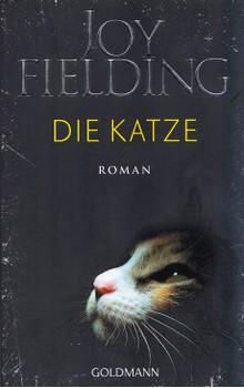 Die Katze - Joy Fielding [Taschenbuch]