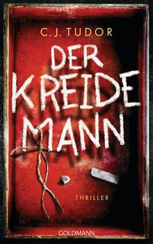 Der Kreidemann. Thriller - C.J. Tudor  [Gebundene Ausgabe]
