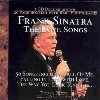 Frank Sinatra - The Love Songs