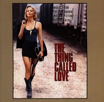 The Thing Called Love [Soundtrack]