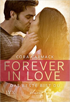 Forever in Love - Das Beste bist du - Carmack, Cora
