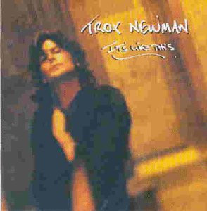 Troy Newman - It'S Like This