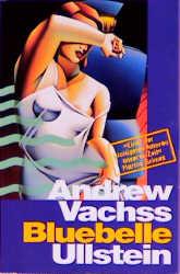 Bluebelle. Roman - Andrew H. Vachss