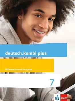 deutsch.kombi plus / Schülerbuch 7. Schuljahr. Differenzierende Allgemeine Ausgabe ab 2015 [Gebundene Ausgabe]