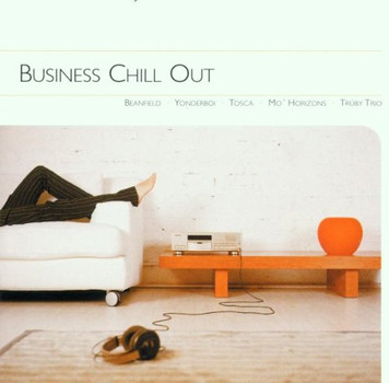 Various - Business Chillin'  Out