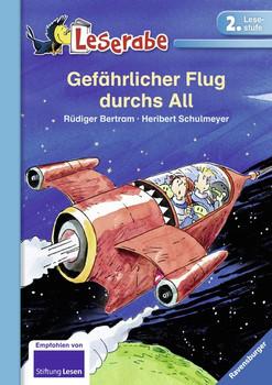 Gefährlicher Flug durchs All - Rüdiger Bertram  [Gebundene Ausgabe]