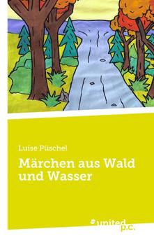 Märchen aus Wald und Wasser - Luise Püschel  [Taschenbuch]