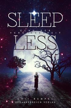 Sleepless. Echo der Vergangenheit - Chii Rempel  [Taschenbuch]
