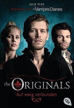 The Originals: Auf ewig verbunden - Julie Plec [Taschenbuch]
