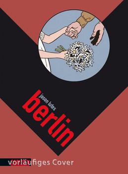Berlin 3: Berlin, Band 3 - Jason Lutes  [Taschenbuch]