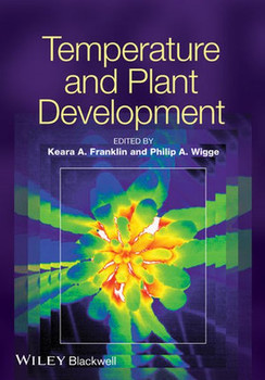 Temperature and Plant Development - Philip Wigge  [Gebundene Ausgabe]