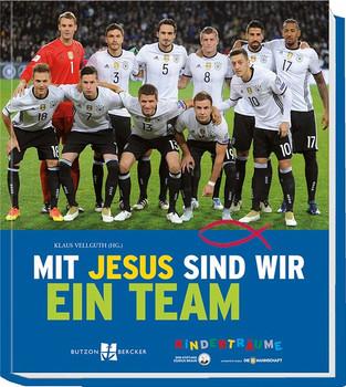Mit Jesus sind wir ein Team [Gebundene Ausgabe]