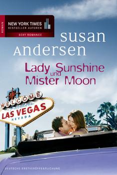 Lady Sunshine und Mister Moon - Susan Andersen