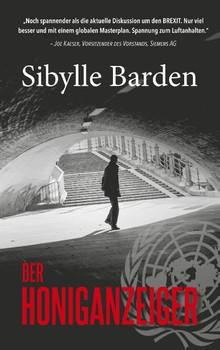 Der Honiganzeiger - Sibylle Barden  [Taschenbuch]