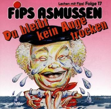 Fips Asmussen - Asmussen  17-Da Bleibt Kein