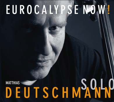 Deutschmann,Matthias - Eurocalypse Now