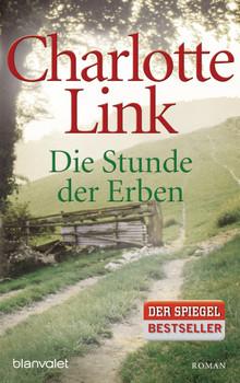 Die Stunde der Erben - Charlotte Link