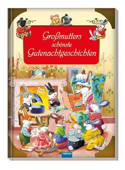Großmutters schönste Gutenachtgeschichten. Cover mit Goldoptik! [Taschenbuch]