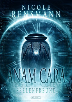 Anam Cara - Seelenfreund - Nicole Rensmann  [Taschenbuch]