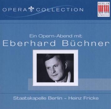 Eberhard Büchner - Ein Opernabend mit E.Büchner