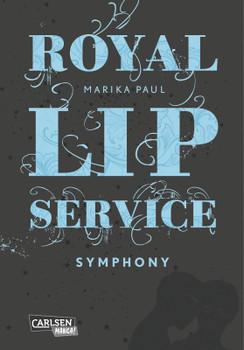Royal Lip Service, Band 3: Symphony - Paul, Marika