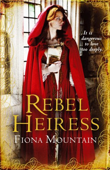 Rebel Heiress - Mountain, Fiona