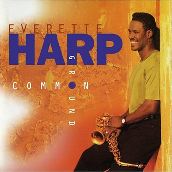 Everette Harp - Common Ground