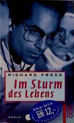 Im Sturm des Lebens. - Richard Frede