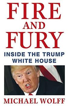 Fire and Fury - Michael Wolff [Taschenbuch]