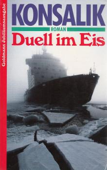 Duell im Eis - Heinz G. Konsalik [Taschenbuch, Jubiläumsauflage]