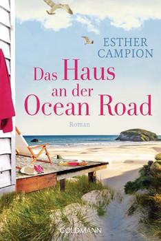 Das Haus an der Ocean Road. Roman - Esther Campion  [Taschenbuch]