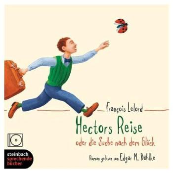 Hectors Reise oder die Suche nach dem Glück. Roman. 4 CDs