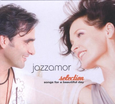 Jazzamor - Selection-Songs for a Beautiful Day