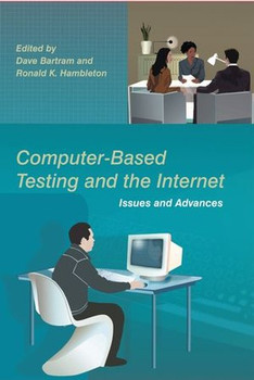 Computer-Based Testing and the internet. Issues and Advances [Gebundene Ausgabe]