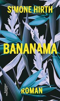 Bananama - Simone Hirth  [Gebundene Ausgabe]