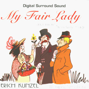 Erich Kunzel - My Fair Lady/Stereo Surround