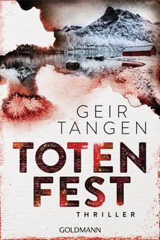 Totenfest. Haugesund 2 - Thriller - Geir Tangen  [Taschenbuch]