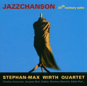 Stephan-Max Wirth - Jazzchanson