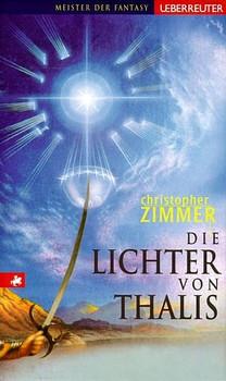 Die Lichter von Thalis - Christopher Zimmer