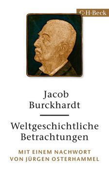 Weltgeschichtliche Betrachtungen - Jacob Burckhardt  [Taschenbuch]
