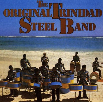 Original Trinidad Steel Band - Original Trinidad Steel Band