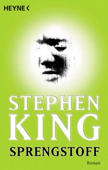 Sprengstoff - Stephen King [Taschenbuch]
