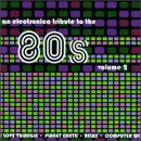 Various - An electronica tribute to the 80's Volume 2