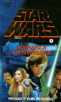 Star Wars, Die Schwarze Flotte, Bd.2, Aufmarsch der Yevethaner - Michael P. Kube-McDowell