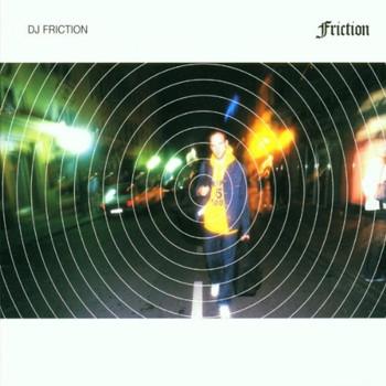 DJ Friction - Friction